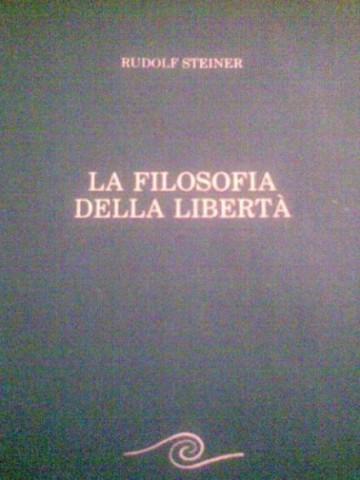 LA FILOSOFIA DELLA LIBERTA'