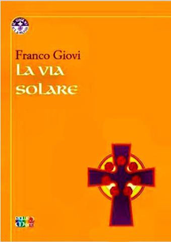 - La Via Solare - di Franco Giovi