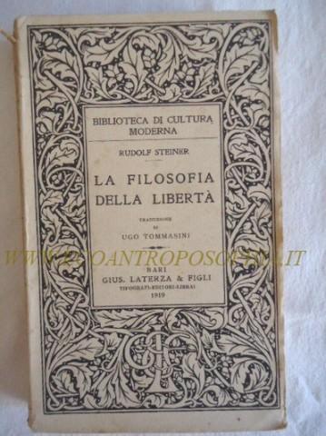 FILOSOFIA DELLA LIBERTA' R. STEINER LATERZA 1919.